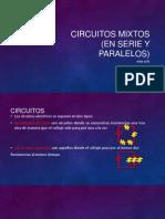 Circuitos Mixtos (en Serie y Paralelos)