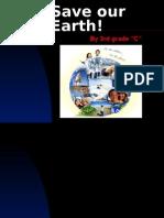 Save Our Earth! (PPTminimizer)Grace1