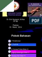 1. Jenjang Karir Profesi Bidan - Fetomaternal 2014-Emi Nurjasmi