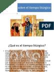 Teología Sobre El Tiempo Litúrgico