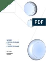 Redes Conmutadas y No Conmutadas