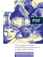 Arte Digital Fraturas Preservacao Proliferativa e Dimensao Afetiva