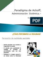 El Paradigma de Ackoff Administracic3b3n Sistc3a9mica