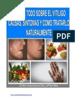 Conoce Todo Sobre El Vitíligo Causas Síntomas y Como Tratarlo