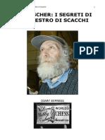 Bob Fischer, Diario Segreto Di Un Maestro Di Scacchi
