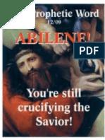 Abilene, You're still crucifying the Savior