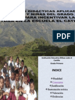 Estrategias Didacticas Aplicadas en Niños y Niñas Del Grado Primero Para Incentivar La Lectura en La Escuela El Castillo
