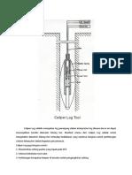 Caliper Log Adalah Merupakan Log Penunjang Dalam Interpretasi Log Dimana Kurva Ini Dapat Menunjukkan Kondisi Diameter Lubang Bor