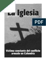 La Iglesia, Victima Constante Del Conflicto Armado en Colombia
