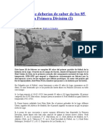 85 Cosas Que Deberías de Saber de Los 85 Años de La Primera División