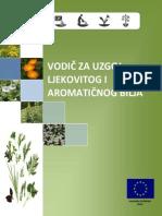 Vodic Za Uzgajanje Ljekovitog i Aromaticnog Bilja