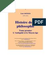 Emile Bréhier - Histoire de La Philosophie - Tome 1 - L'Antiquité Et Le Moyen Âge