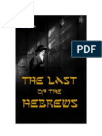 – the Last of the Hebrews