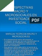 3 PERSPECTIVAS MACRO Y MICROSOCIALES.ppt