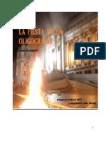 La Fiesta de La Oligocracia