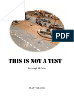 This is Not a Test Playtest 2012