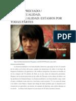 Beatriz Preciado - Homosexualidad, Transexualidad Estamos Por Todas Partes