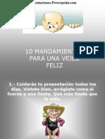 10mandamientosdeviejosfelices