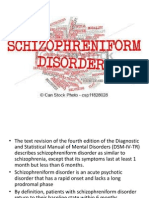 Schizophreniform Disorder
