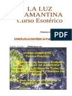 La Luz Diamantina - Francisco Redondo Segura