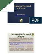 La Formación Táctica Del Jugador. Manolo Montoya