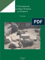 VI Reunion de Escultura Romana en Hispania Preactas