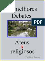Os Melhores Debates Ateus x Religiosos Rev 2