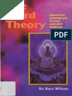 The Third Theory, Creation According to the Ancient Wisdom - Burt Wilson