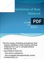Validation of Raw Material