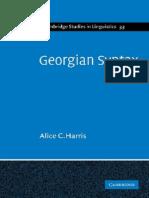 Alice C. Harris Georgian Syntax a Study in Relational Grammar Cambridge Studies in Linguistics 2009