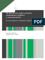 El uso de las redes sociales. Ciudadanía, política y comunicación. La investigación en España y Brasil.pdf