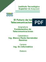 El Futuro de Las Telecomunicaciones
