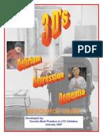 Delirium - Dementia - Depression