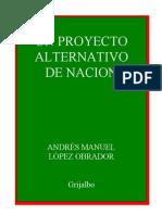 Un Proyecto Alternativo de Nacion