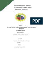 Factores Fisicos y Quimicos en El Crecimiento Microbiano