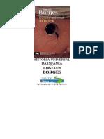 BORGES, J. L. História Universal Da Infâmia