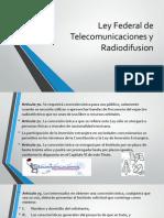 Ley Federal de Telecomunicaciones y Radiodifusion