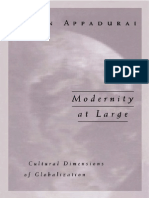 Arjun Appadurai Modernity at Large Cultural Dimensions of Globalization Public Worlds v 1 University of Minnesota Press 1996 PDF