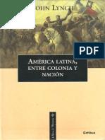 John Lynch America Latina Entre Colonia y Nacion 2001