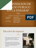 Intervencion de Espacio Publico en La Ensabap