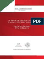 GUIA DE TRABAJO LA RUTA DE MEJORA ESCOLAR FASE INTENSIVA.pdf