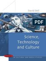 [David Bell] Science, Technology and Culture