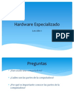 Hardware Especializado Leccion 1