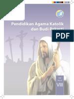 Pendidikan Agama Katolik dan Budi Pekerti, Buku Siswa, SMP Kelas 8