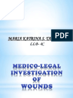 Medico -Legal Investigation of Wounds