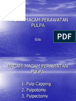 Macam-macam Perawatan Pulpa