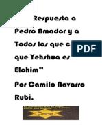 En Respuesta a Pedro Amador y a Todos Los Que Crean Que Yehshua Es Elohim