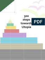 300 Steps to Utopia