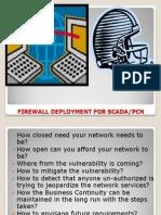 Firewall Deployment for SCADA-PCN