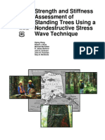 Strenght and Stiffness Assessment of Standing Trees Using a Nondestructive Stress Wave Teqchniques